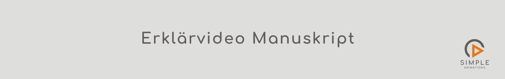 Erklaervideo Manuskript Simple Animations